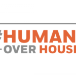 Humans Over Houses